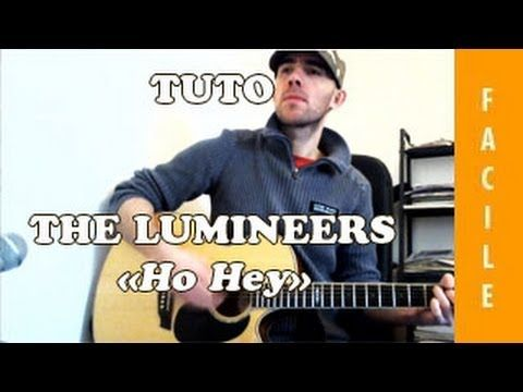 Ho Hey - The lumineers - Tuto Guitare