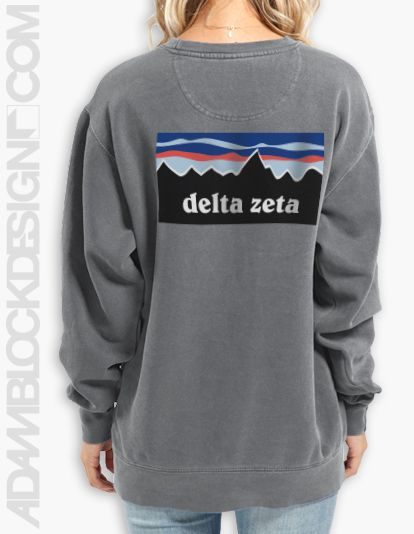 Delta Zeta Patagonia Comfort Colors Sweatshirt || $32, ships right to your door || Available to order unil 2/2 || TWO styles, TWO color options || Adam Block Design || <3