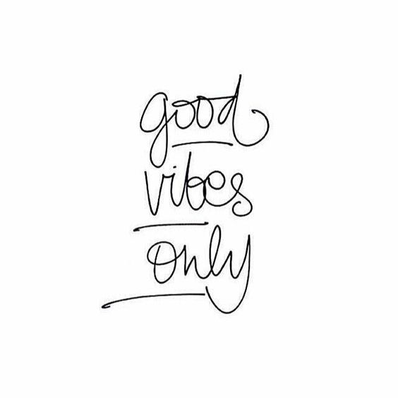 radiate positive vibes.
