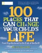 100 Places that Will Change Your Child's Life