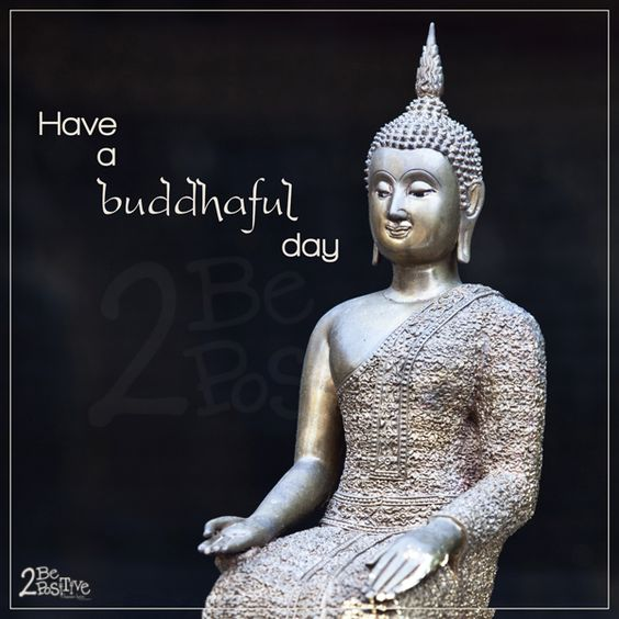 have a #buddhaful day! #inspiration #thailand #quote
