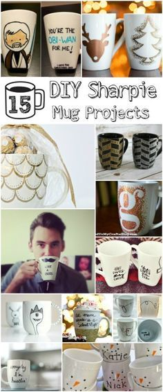 15 DIY Sharpie Mug Projects - Make these mugs as gifts or maybe just for yourself. Here are 15 of the cutest DIY Sharpie mug ideas you can find!: