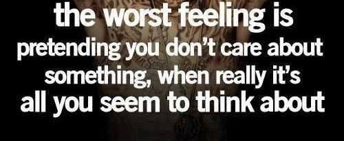 Pretending you don't care