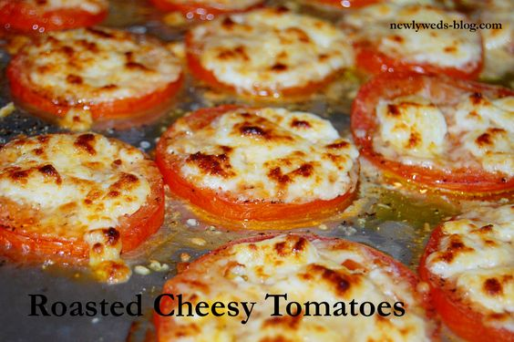 Roasted Cheesy Tomatoes- delicious simple side dish to almost any meal.
