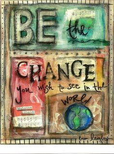 Inspirational Quote, BE THE CHANGE (Ghandi), 8x10 print. $18.00, via Etsy. – More at http://www.GlobeTransformer.org