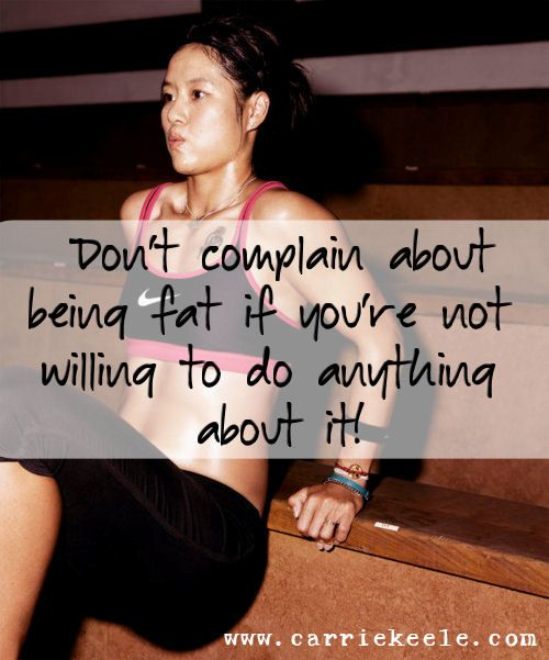 Okay people, it's time to put up or shut up! If you're tired of being overweight, STOP complaining and DO something about it! My next Beachbody Challenge starts Monday, May 14th - are you ready to join me and change your life for the better? :o) If so, send me an email (CarrieKeele@gmail.com) or send me a message on FB (www.facebook.com/carriekeele)