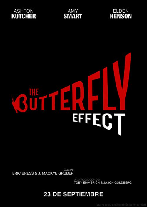 Afiche Effecto Mariposa / Butterfly Effect Poster