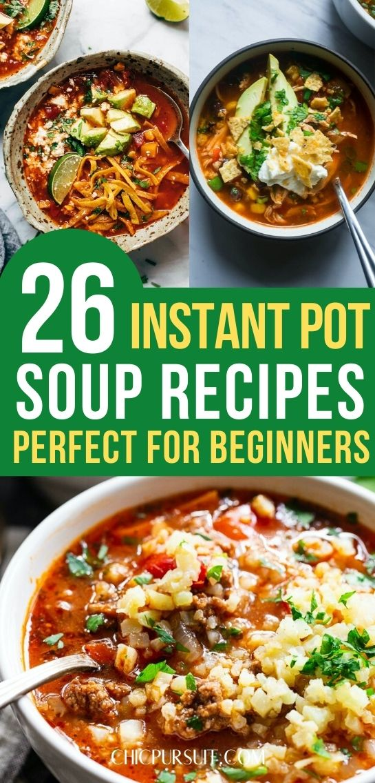 26 Easy Healthy Instant Pot Soup Recipes You Need To Try In 2020 Instant Pot Soup Recipes Vegetarian Soup Recipes Pot Recipes Easy
