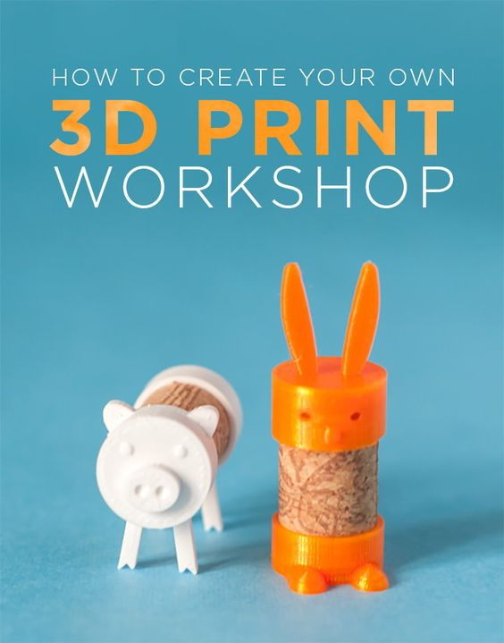 Create Your Own 3d Print Workshop Technology Home And