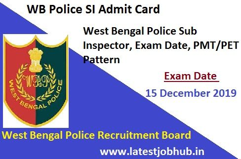 Wb Police Si Admit Card 2019 20 West Bengal Police Sub Inspector Call Letter Police Jobs Voter Card Police Recruitment