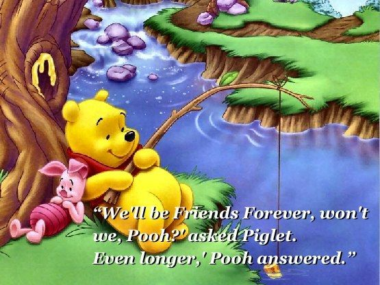 The meaning of everlasting friendship… | Community Post: 18 Things Winnie The Pooh Taught Us About Growing Up