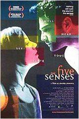 The Five Senses [Os cinco sentidos]  Um dos melhores filmes que já vi, muito sensível e de humor refinado. Quero muito o DVD!!