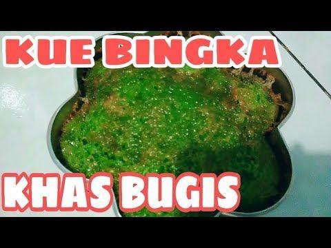 Resep Kue Bingka Khas Bugis Enakkk Youtube Resep Kue Kue Resep