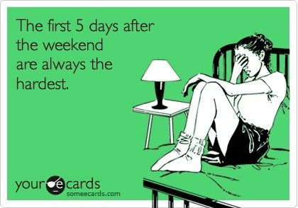 After the weekend