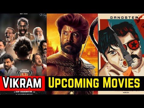 08 Chiyaan Vikram Upcoming Movies List 2021 And 2022 With Cast Story And Release Date Youtube Movie List Upcoming Movies Movies