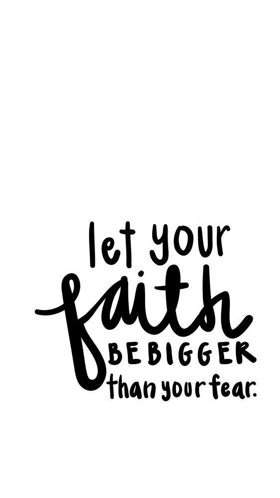 Deixe sua fé ser maior do que seu medo!: