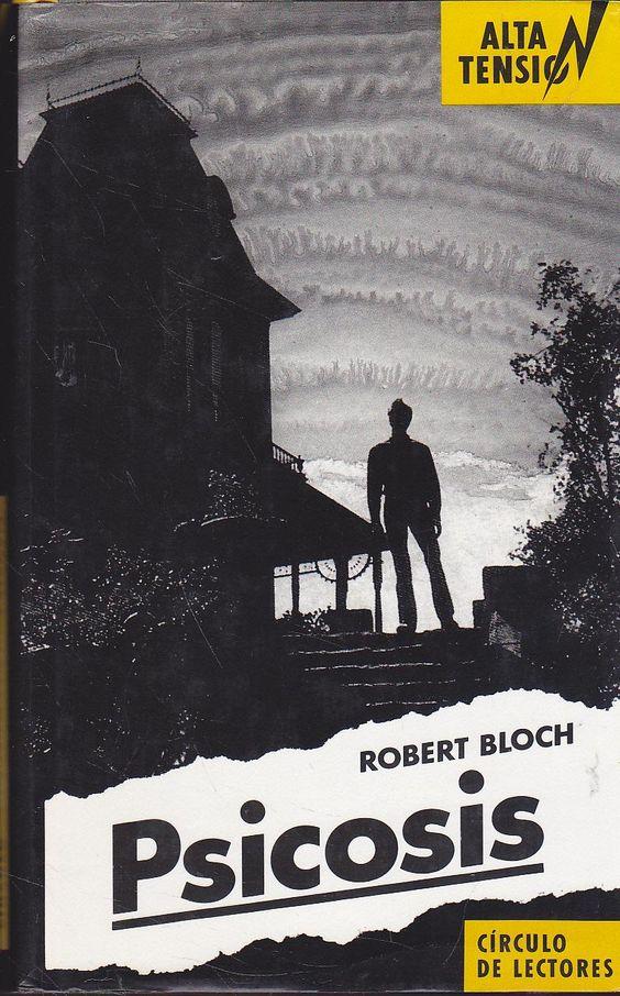 Psicosis de  Robert Bloch 39d834c85830517600c46013b7d58226