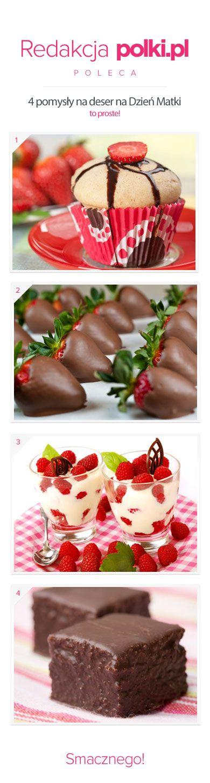 Pomysły na deser na Dzień Matki: http://polki.pl/we-dwoje/slodkie;desery;na;dzien;matki,artykul,27691.html
