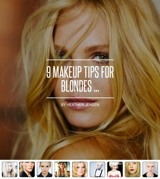 9 #Makeup Tips for Blondes ...