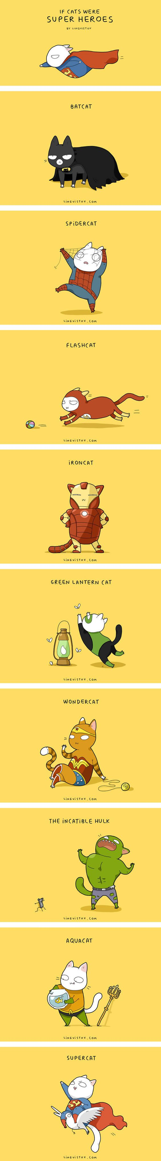 If Cats Were Superheroes, It Would Be Pawesome (by Lingvistov)