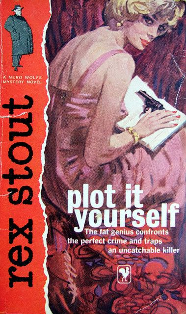 "I'm a strategist and self-starter.     ""Plot it Yourself,"" by Rex Stout."