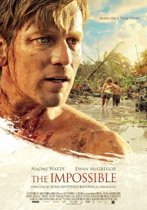 The Impossible, the best movie. It rips your heart out and puts it back in!