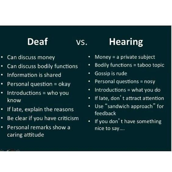 Deaf Culture vs. Hearing Culture - (also, stomping on the ground to create vibrations is a perfectly acceptable way to attract a deaf individual's attention)