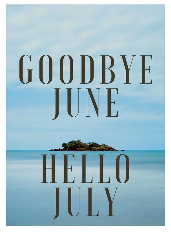 Goodbye June hello July hd image for friends, relatives and others. #goodbyejune #hellojuly #images #friends