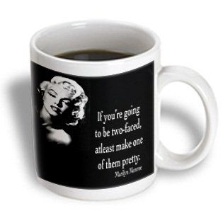3dRose mug_130254_1 If You're Going to be Two-Faced, Atleast Make One of Them Pretty, Marilyn Monroe Quote Ceramic Mug, 11-Ounce 3dRose http://www.amazon.com/dp/B00DD73KA4/ref=cm_sw_r_pi_dp_7014ub1K8HYKN