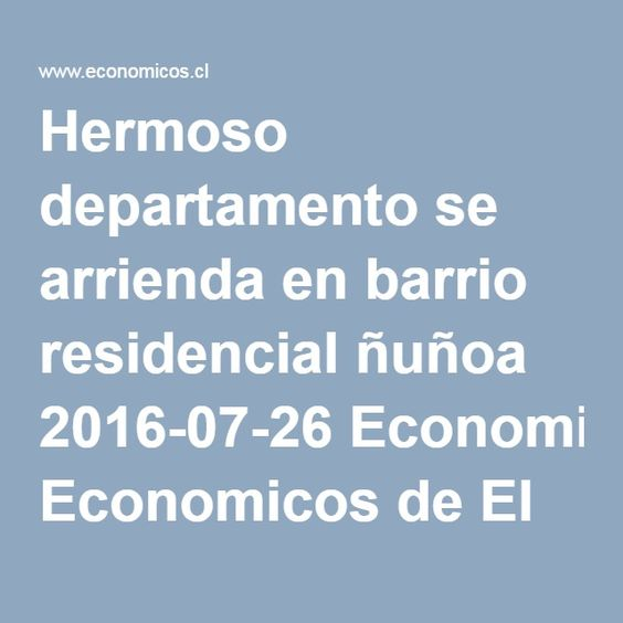 Hermoso departamento se arrienda en barrio residencial ñuñoa 2016-07-26 Economicos de El Mercurio