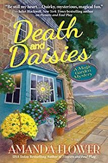 Maureen's Musings: Death and Daisies (A Magic Garden Mystery #2) by A...