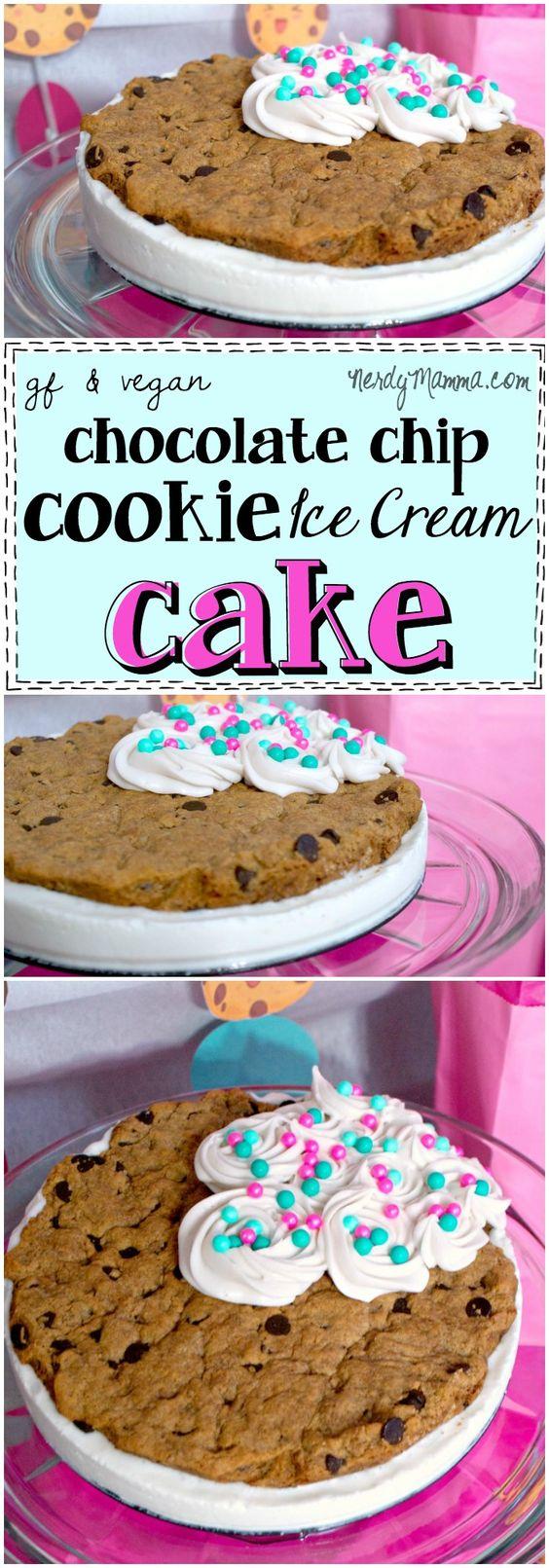 Gluten-Free & Vegan Chocolate Chip Cookie Ice Cream Cake | Recipe ...