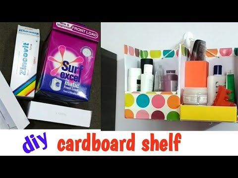 Wall Shelf Desk Making From Cardboard Box Easily Makeup Organizer Diy Surf Excel Box Reuse Idea Youtube Makeup Organization Diy Diy Organization Diy Magazine
