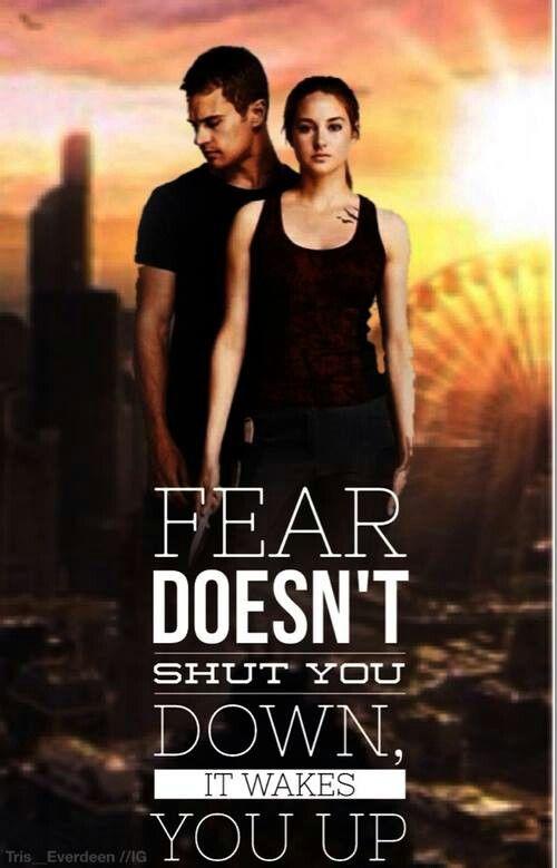 Fourtris :D   #Divergent #quote #fear