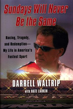 Sundays Will Never Be the Same, Darrell Waltrip Coastal 181 - Superspeedway Books - Legendary Competitors