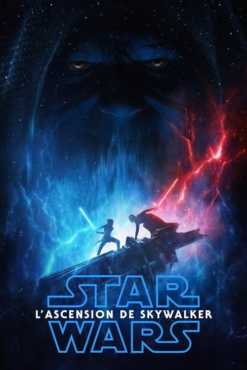 Regarder Star Wars L Ascension De Skywalker 2019 Hd Film Vf Complet Star Wars Watch Star Wars Skywalker