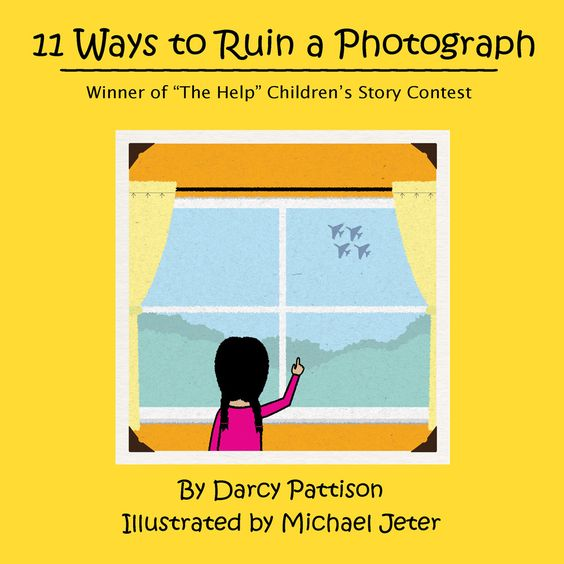 11 Ways to Ruin a Photograph | Mims House Children's Picture Book