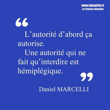 Daniel Marcelli Citation Autorite Autorite Encouragement Emotionnel