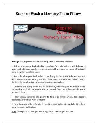 Steps To Wash Memory Foam Pillow Memory Foam Pillow Memory Foam Foam