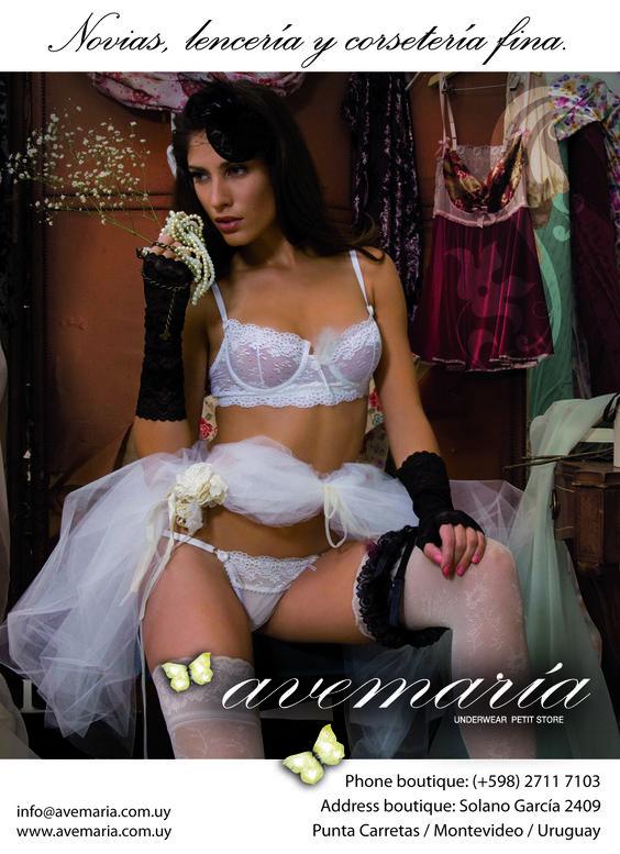 Novias, lenceria y corsetería fina en Montevideo. Buscá Avemaría Underwear Petit Store en Solano García 2409 entre lagunillas y coronel mora. Barrio Punta Carretas.