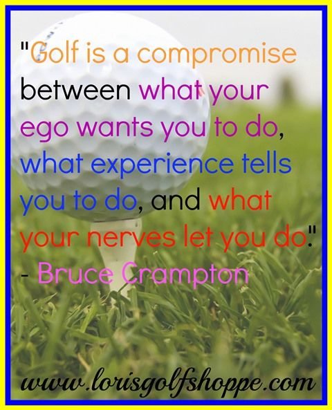 Bruce Crampton once said... And he's absolutely right! #golf #golfquotes #lorisgolfshoppe