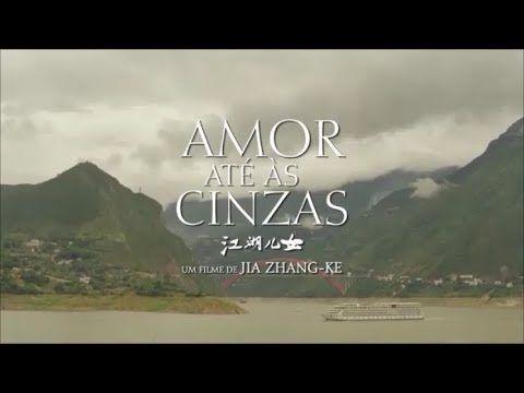 Amor Ate As Cinzas Filme 2019 Trailer Legendado Em 2020
