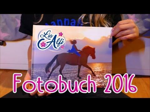 Lia Alfi Fotobuch 2016 Youtube Fotobuch Bucher Fotos