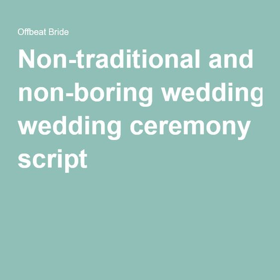 Wedding Ceremony Script, Non Religious Wedding Ceremony