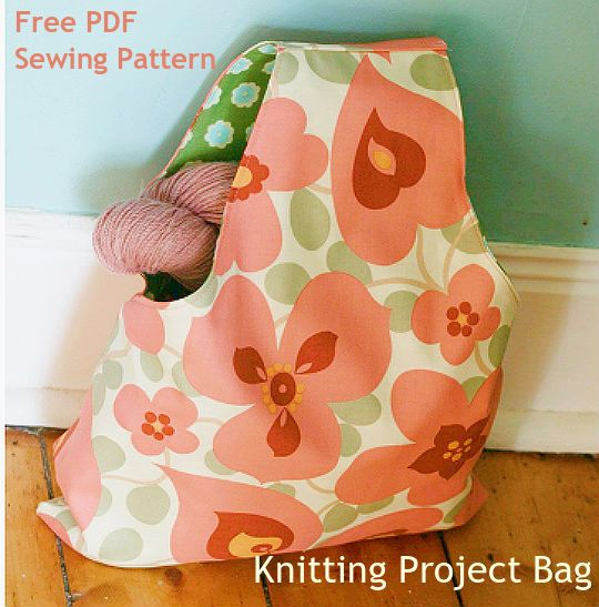 Knitting Project Bag Sewing Pattern : Knitting projects, Free sewing and Knitting on Pinterest