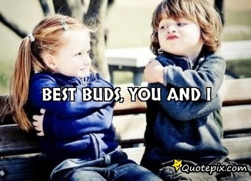 Best Buds, You And I.. #friendship #quotes: