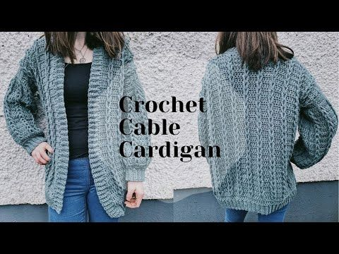 Crochet Cable Sweater Cardigan Size S 5xl Youtube In 2020 Crochet Cable Cable Cardigan Crochet Cardigan Sweater
