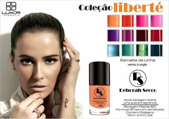"""HOJE NO BLOG:  Lançamento da coleção """"Liberté"""" em parceria com a atriz Deborah Secco (by Luxor Cosmetics).  Saiba mais em >>> www.esmaltesemisturas.com.br  #EsmalteseMisturas #Lançamento #ColeçãoLiberté #DeborahSecco #LuxorCosmetics #NailPolish #Esmaltes"""