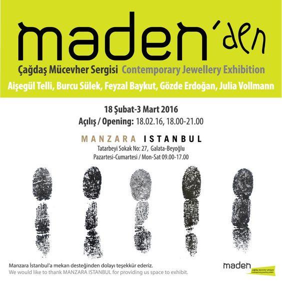 Maden Çağdaş Mücevher Atölyesi / Maden Contemporary Jewellery Studiomaden'den sergi / exhibition - :
