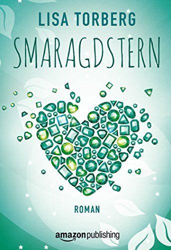 Smaragdstern eBook: Lisa Torberg: Amazon.de: Kindle-Shop